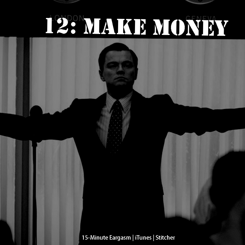 012: Make Money