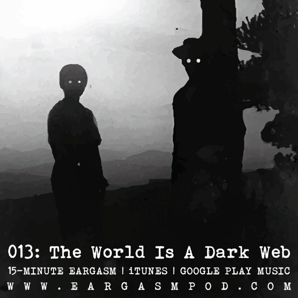 The World Is A Dark Web