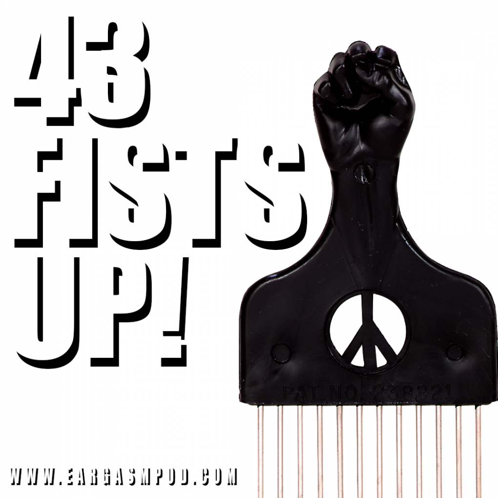 043: Fists Up!