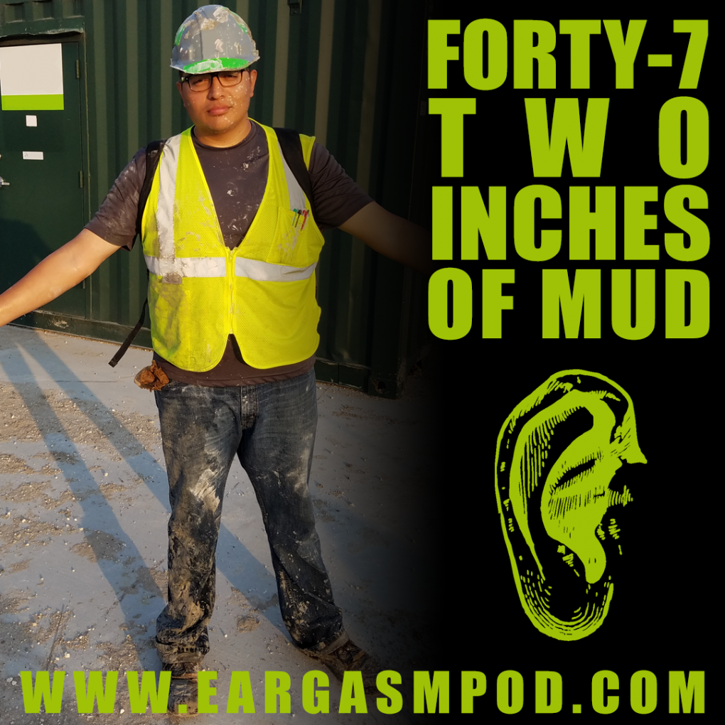 047: Two Inches Of Mud