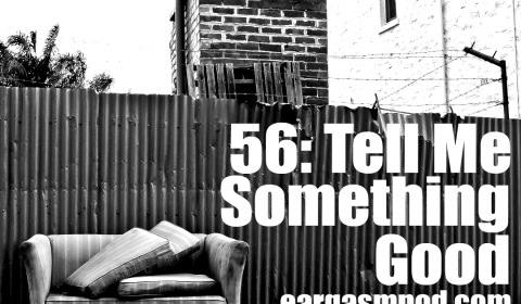 056: Tell Me Something Good