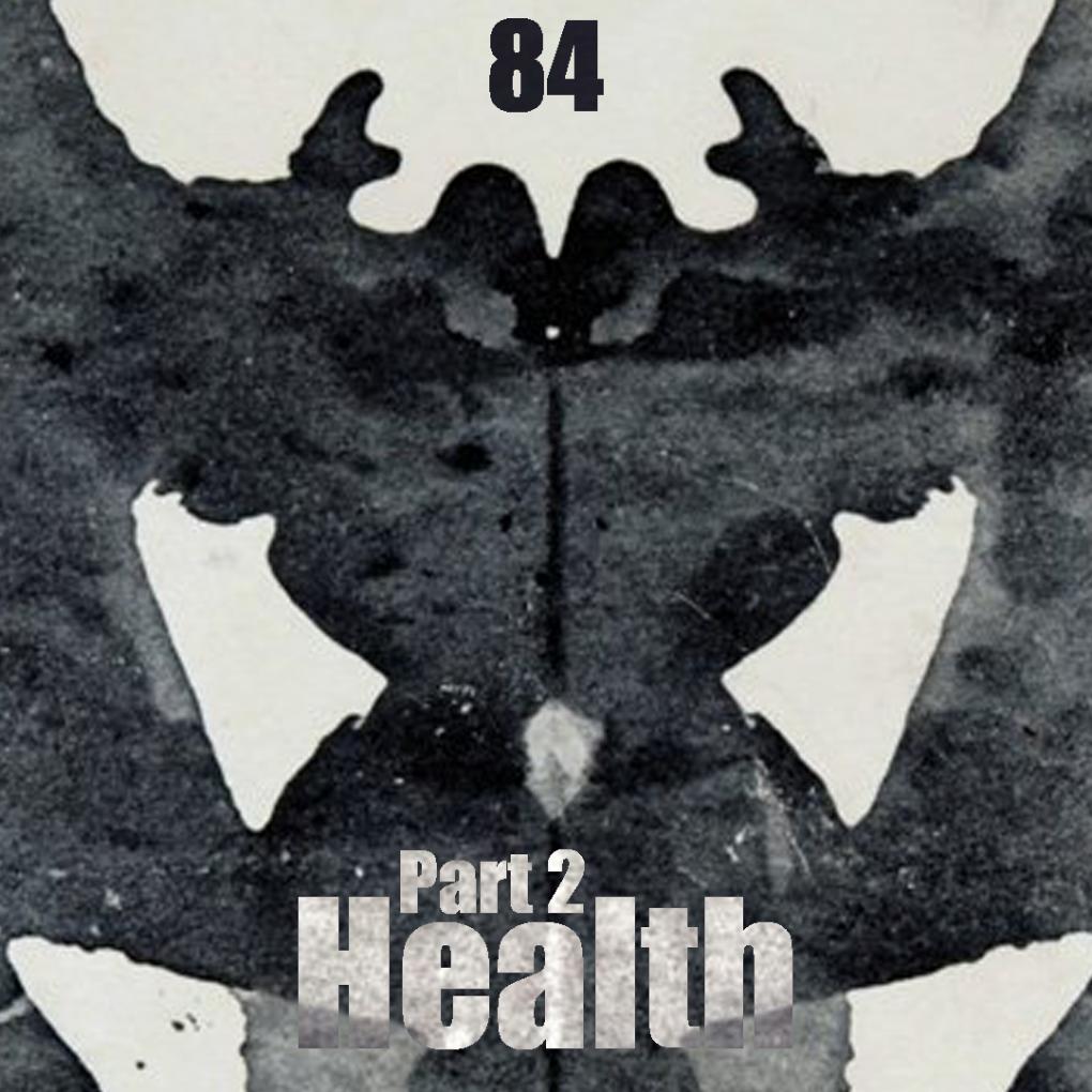 084: (Pt. 2) Health