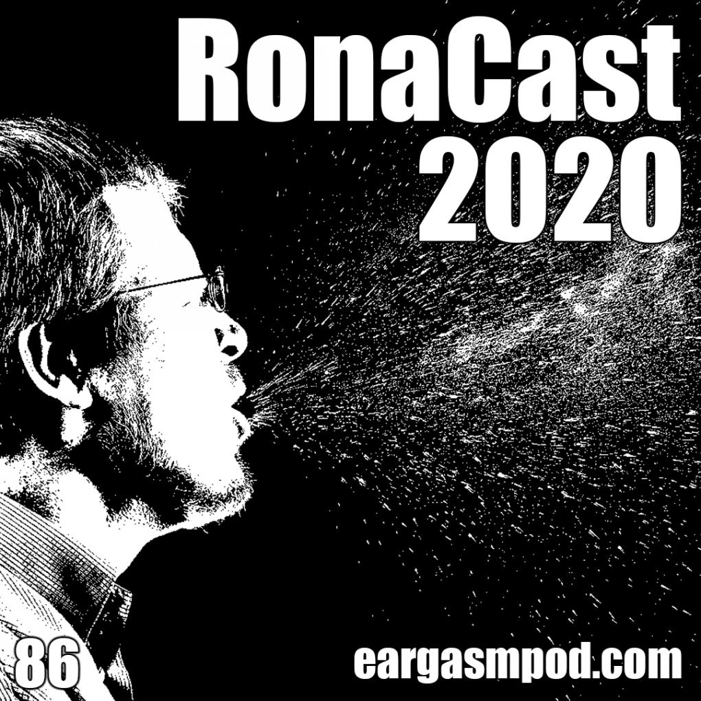 RonaCast 2020